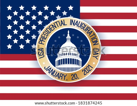 USA Presidential Inauguration Day on January 20th 2021 vector banner. Capitol Building Washington D.C. where the President takes the oath, round label, sticker,  text at American flag background.