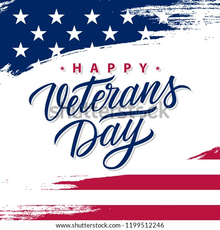 USA Veterans Day greeting card with brush stroke background in United States national flag colors and hand lettering text Happy Veterans Day. Vector illustration. - Shutterstock ID 1199512246
