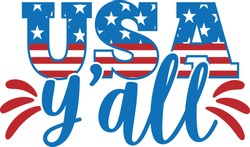 USA Y'all - 4th of July design