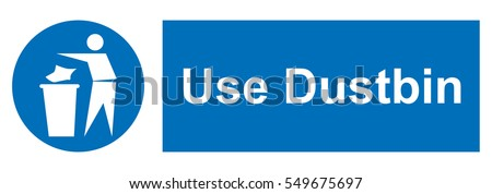 use dustbin for your litter
