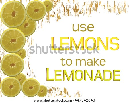 Use Lemons To Make Lemonade   Text Quote. Text Frame. Menu Page. Menu