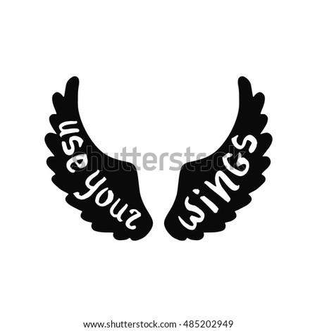 use your wings inspirational