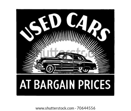 Used Cars At Bargain Prices - Retro Ad Art Banner