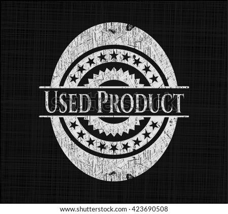 Used Product chalkboard emblem written on a blackboard