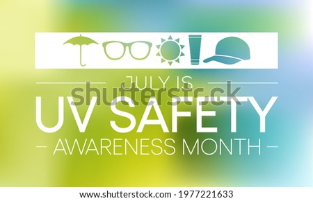 UV safety awareness month is observed every year in July, it is a type of electromagnetic radiation that makes black light posters glow, and is responsible for summer tans and sunburns. Vector art.