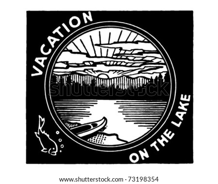 Vacation On The Lake - Retro Ad Art Banner