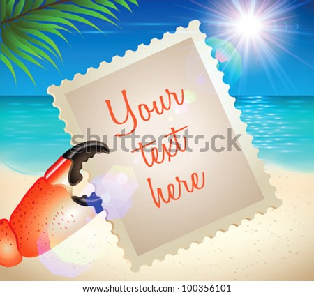 Vacation postcard in crab claw on the sea/ocean beach background with sunlight lens flare and palm tree 2 - vector illustration. Easy editing.