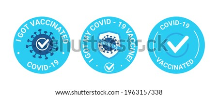 Vaccinated. Blue Round sticker. Badge text I got, my covid-19 vaccine. Protection against the ncov-19 coronavirus. Use it as a badge for clothing.