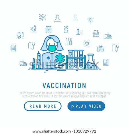 Vaccination concept: doctor with vaccine in syringe and thin line icons: ampoule, vial, microscope, virus, DNA, hospital, ambulance. Vector illustration, web page template.