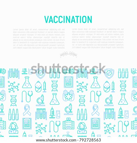 Vaccination concept with thin line icons: vaccine, syringe, ampoule, vial, microscope, virus, DNA, hospital, ambulance. Vector illustration for banner, print media, web page.