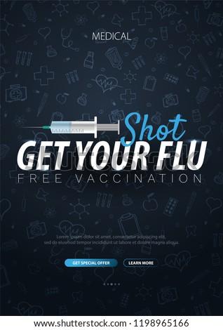 Vaccination. Get your Flu Shot. Medical poster. Health care. Vector medicine illustration