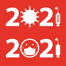 Vaccination in 2021. Hope for a coronavirus vaccine in 2021. Flat style vector illustration.