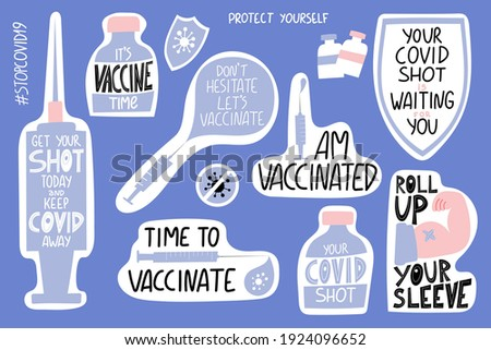 Vaccination lettering stickers set. It's vaccine time. Your covid shot is waiting for you. I am vaccinated. Don't hesitate Let's vaccinate. Get your shot today and keep covid away. Time to vaccinate