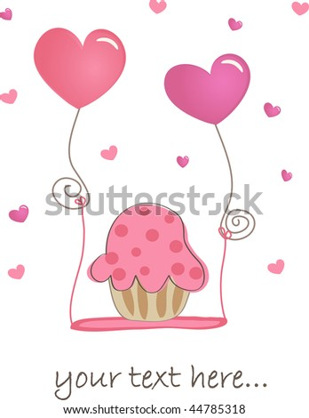 Valentine card with cupcake and balloons. Vector.