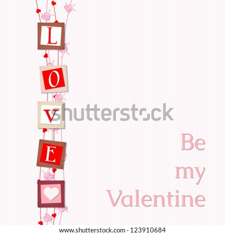 "valentine card with valentine card with abstract letters love and text ""Be my Valentine"", vector illustration, with transparency, eps 10"