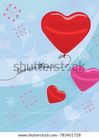 Valentine's Day Concept Heart-shaped Balloons Floating in Sky Abstract Background with words love is in the air; vintage style stars and hearts #783401728
