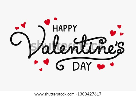 Valentine's Day decoration with hand written text and cute hearts. Vector #1300427617
