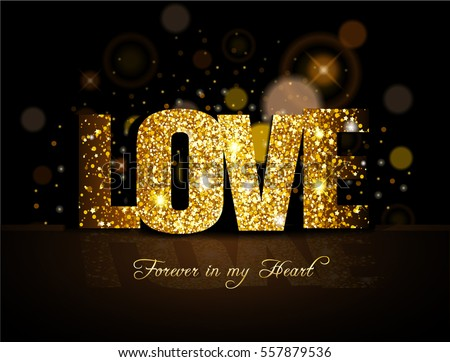 Valentine's day gold Love Forever in my heart