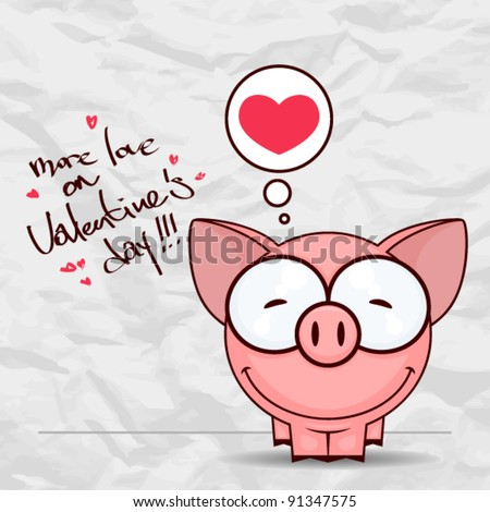 Valentine´s day greeting card with funny cartoon piggy and heart on a paper-background.