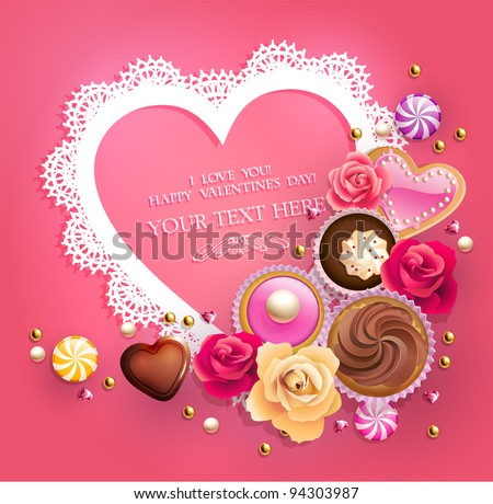 Valentine`s Day lacy frame for your text decorated with  sweets, cupcakes, cookies and golden beads.
