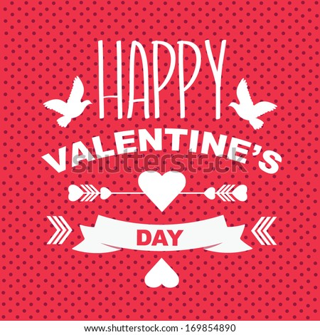 Valentine\'S Day Poster.Typography.Vector Illustration.