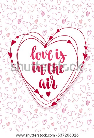 Valentine's day quote. Romantic saying for posters, cards or leaflet. Vector phrase on white background with decorative frame and hearts.