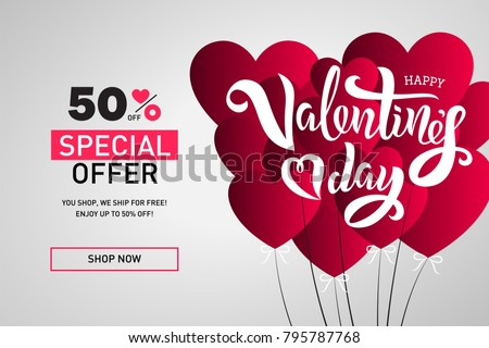 Valentine's Day sale template with hand lettering text and heart air balloons. Vector illustration. Valentine's Day poster special offer design. Template for a poster, flyer, banner, background.