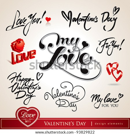 Valentine's Day Set of Valentine's calligraphic headlines with hearts Vector illustration.