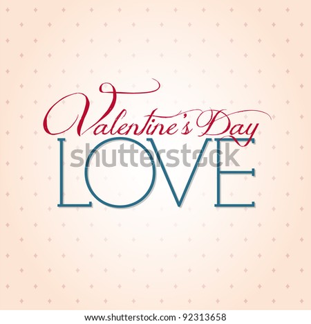 Valentine's Day type text calligraphic Valentine's headline with love - stock vector