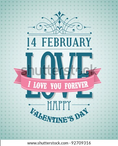 Valentine's Day type text calligraphic Valentine's headline with love