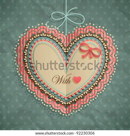 Valentine`s Day vintage card with heart and place for text. - stock vector