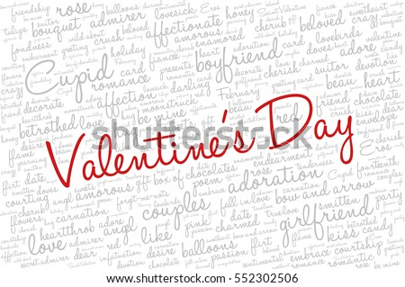 "Valentine's Day word cloud concept including terms such as love, romance, kiss, boyfriend, girlfriend, Cupid and others; with words ""Valentine's Day"""