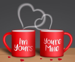 Valentine's vector background concept. I'm yours and you're mine text in red coffee mug with paper cut hearts element for romantic valentine's day lovers celebration design. Vector illustration