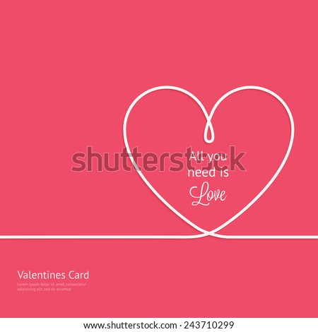 Valentines card with line heart and all you need is love phrase
