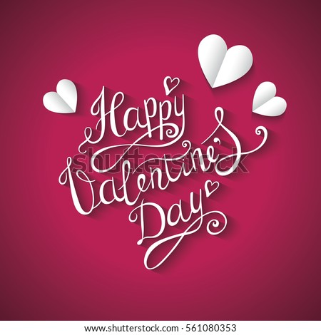 Valentines day background. Hand Drawing Vector Lettering design. Greeting card. #561080353