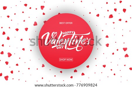 Valentines Day. Banner for Valentines sale, promotion, discounts etc. Background with Valentine's day lettering and hearts confetti.