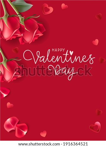 Valentines day design templates. Red background with red rose, heart confetti and petals. Happy Valentines Day calligraphic lettering text. Vector  stock illustration.