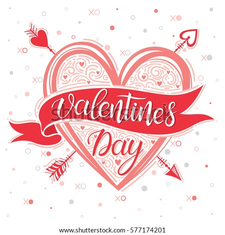 Valentines Day - Hand painted lettering with hearts and arrows. Romantic heart illustration perfect for design greeting cards, prints, flyers,holiday invitations and more.Vector Valentines Day card.