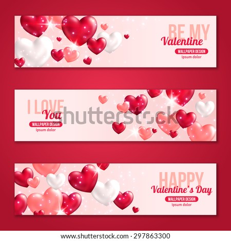 Valentines Day Horizontal Banners Set with Hearts for Holiday Design. Vector Illustration. Flying Shining Hearts. Lights and Sparkles. I love You, Happy Valentine\'s Day, Be My Valentine Concept.