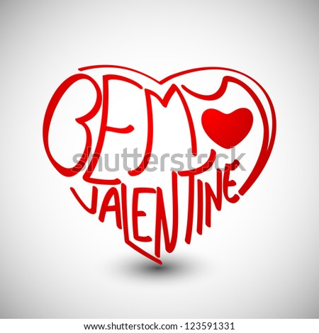 Valentines Day love card or greeting card with text Be My Valentine in red on grey background.  EPS 10.