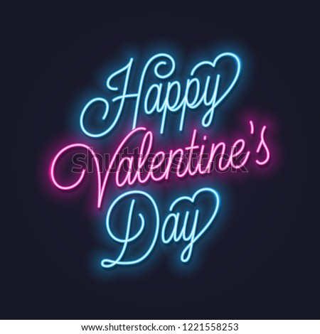 Valentines day neon sign. Vintage valentine lettering neon banner on dark background #1221558253