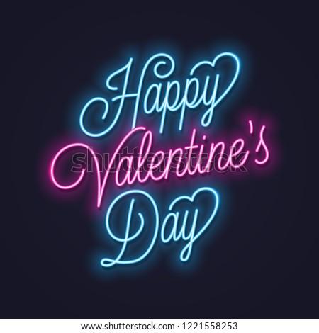 Valentines day neon sign. Vintage valentine lettering neon banner on dark background #1221558253
