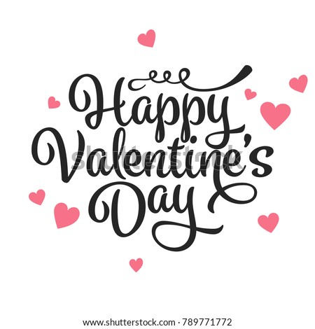 Valentines Day Oblique Lettering. Handwritten Romantic Greeting Card with Text Happy Valentines Day. February 14, Love and Heart. #789771772