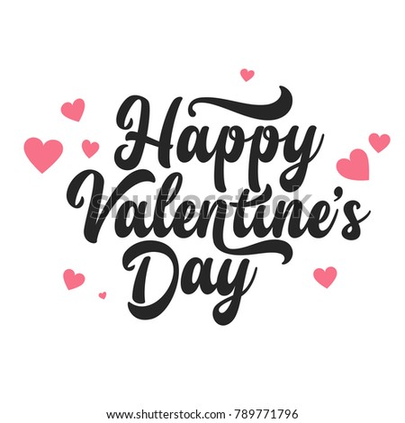 Valentines Day Oblique Lettering. Handwritten Romantic Greeting Card with Text Happy Valentines Day. February 14, Love and Heart. #789771796