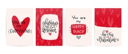 Valentines day red and off-white greeting card vector set with modern calligraphy love messages. You are my happy place, always and forever, be my Valentine. Vector card designs with hand drawn hearts
