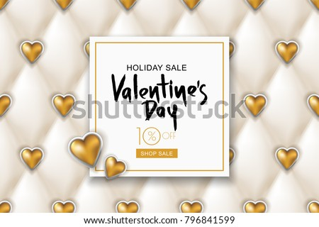 Valentines day sale banner. White leather texture with shiny golden hearts. Design for holiday flyer, poster, greeting card, party invitation. Vector luxury silk satin textile illustration. #796841599