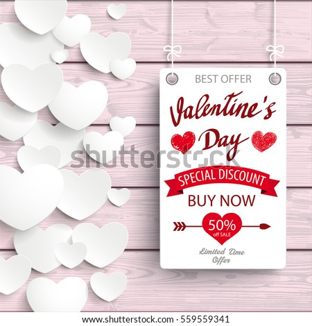 Valentines Day sale, board with hearts on the wooden background. Eps 10 vector file. #559559341