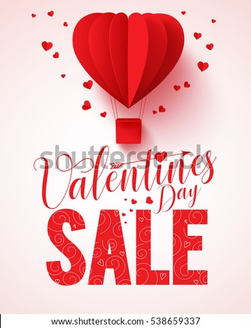 Valentines day sale text vector design for promotion with heart shape red hot air balloon flying with hearts in white background. Vector illustration.