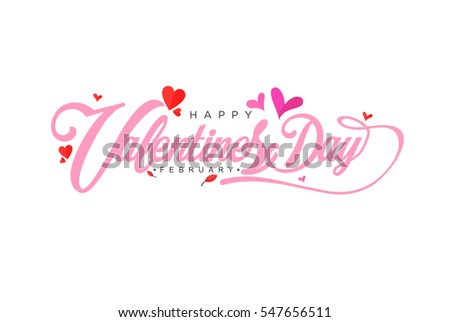 Valentines Day typographic vector design for greeting cards, Valentine card, invitation card. Isolated Vintage text, lettering composition. Vector Illustration eps.10 #547656511