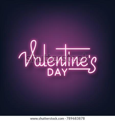 Valentines Day. Valentines Day neon script lettering. Valentine's Day neon sign.